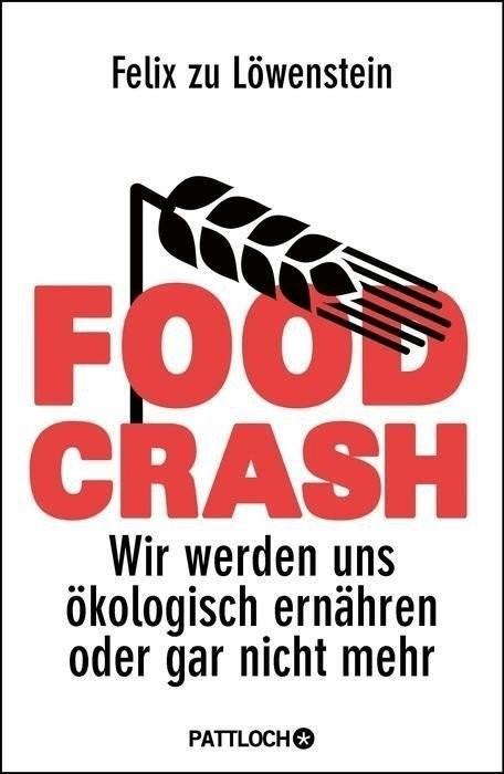 FOOD CRASH (Löwenstein, Felix zu) [Gebundene Ausgabe]
