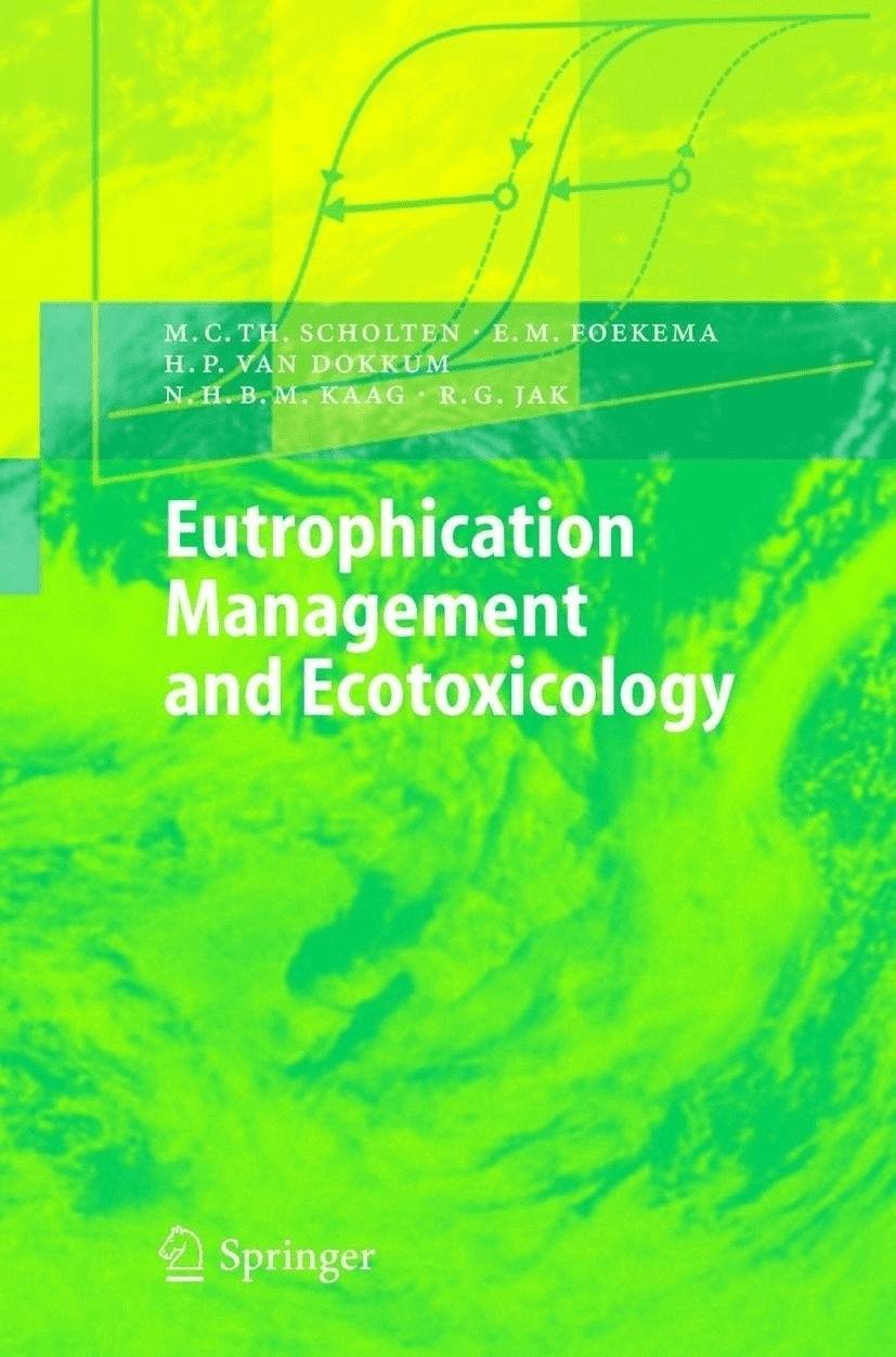 Eutrophication Management and Ecotoxicology [Gebundene Ausgabe]