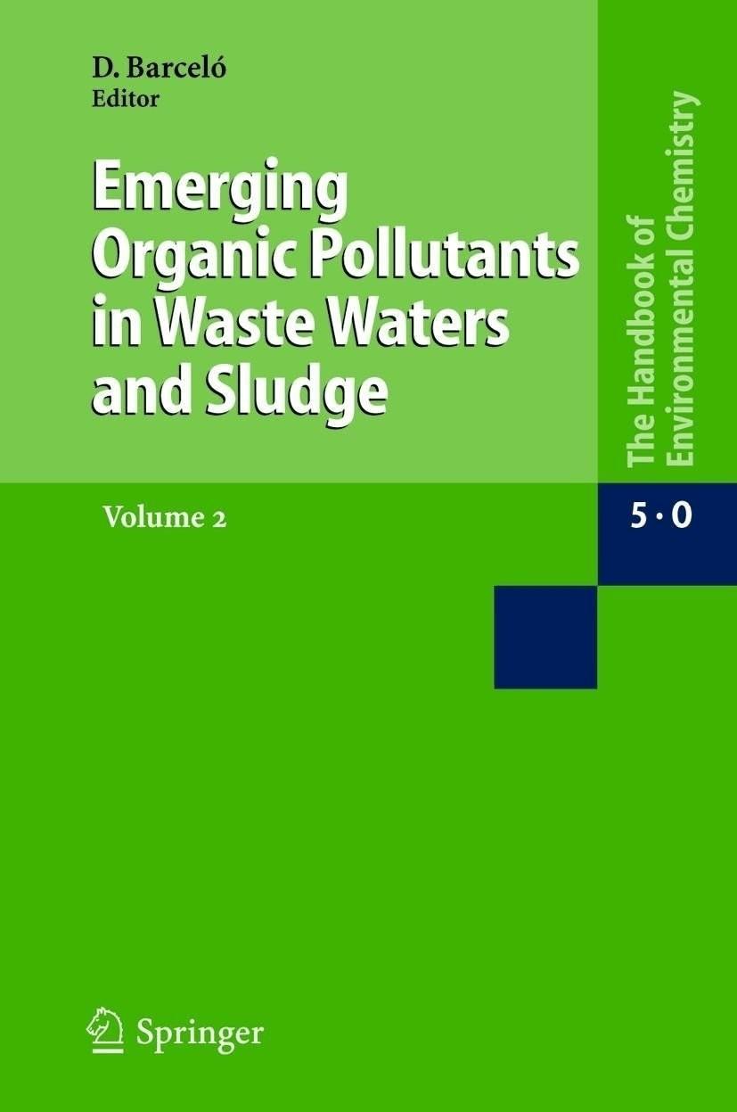 Emerging Organic Pollutants in Wastewaters and Sludge 2 [Gebundene Ausgabe]