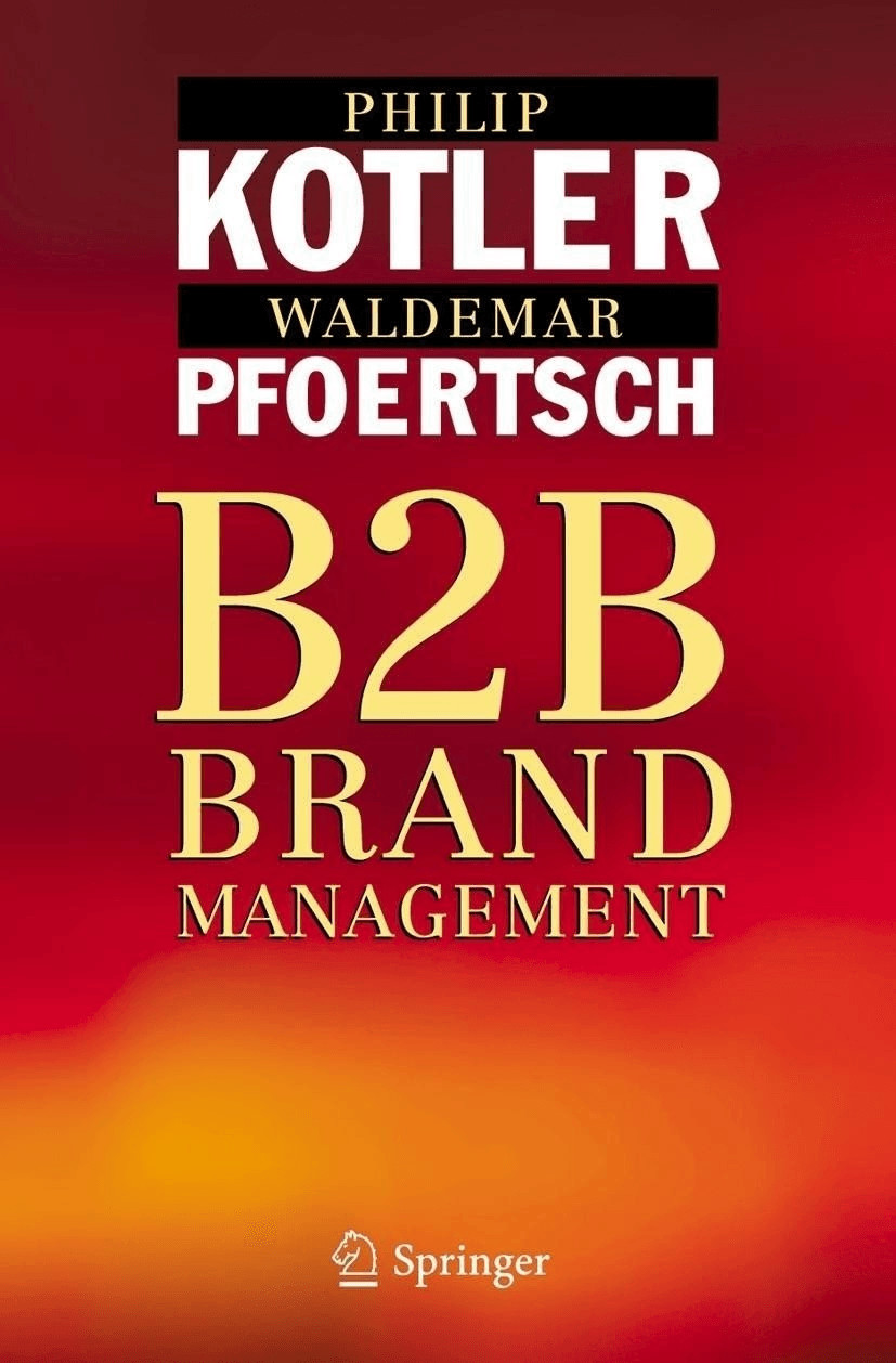 B2B Brand Management (Kotler, Philip Pfoertsch,...