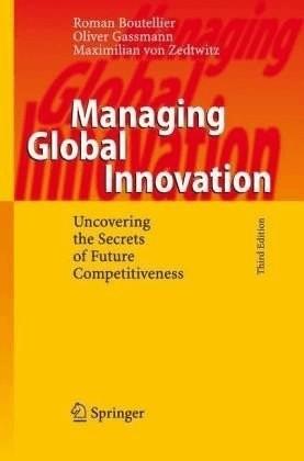 Managing Global Innovation (Boutellier, Roman Gassmann, Oliver Zedtwitz, Maximilian von) [Gebundene Ausgabe]
