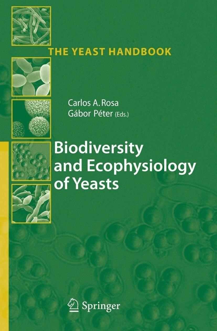 #Biodiversity and Ecophysiology of Yeasts [Gebundene Ausgabe]#