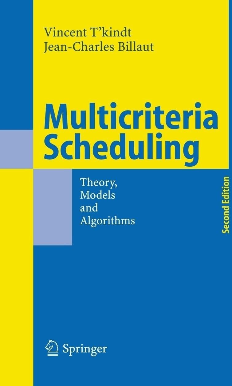 *Multicriteria Scheduling (T kindt, Vincent Billaut, Jean-Charles) [Gebundene Ausgabe]*