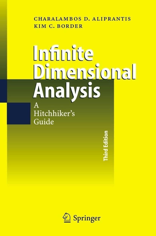 Infinite Dimensional Analysis (Aliprantis, Charalambos D. Border, Kim C.) [Gebundene Ausgabe]