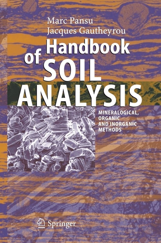 Handbook of Soil Analysis (Pansu, Marc Gautheyrou, Jacques) [Gebundene Ausgabe]