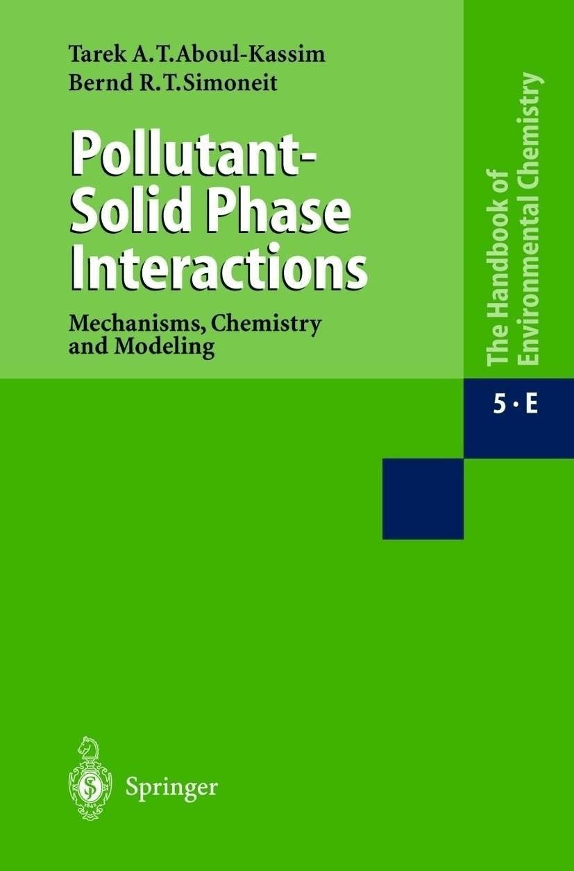 Pollutant-Solid Phase Interactions (Aboul-Kassim, Tarek A. T. Simoneit, Bernd R. T.) [Gebundene Ausgabe]