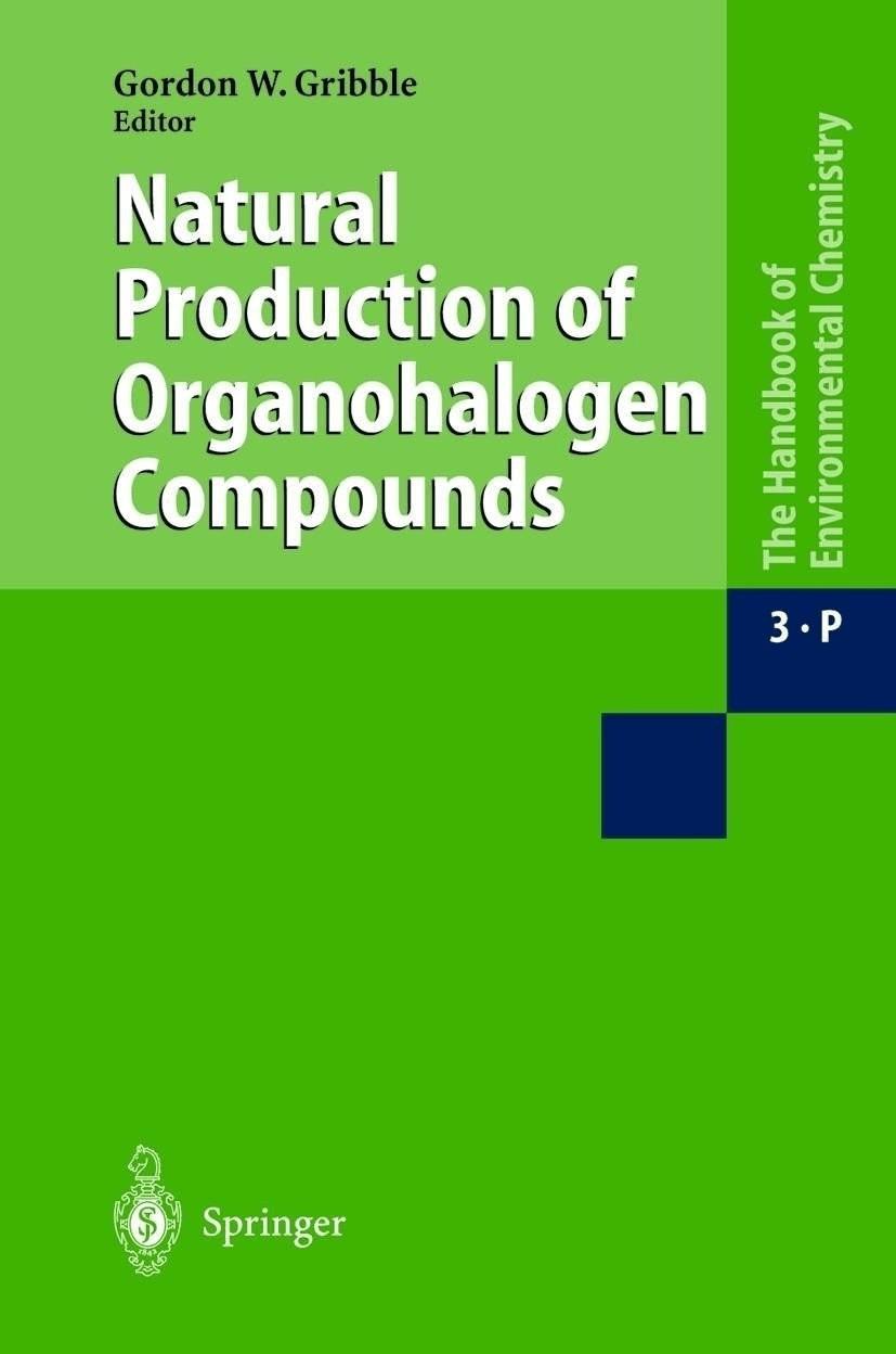 Natural Production of Organohalogen Compounds [Gebundene Ausgabe]