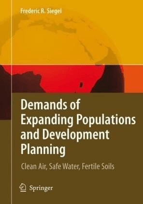 Demands of Expanding Populations and Development Planning (Siegel, Frederic R.) [Gebundene Ausgabe]