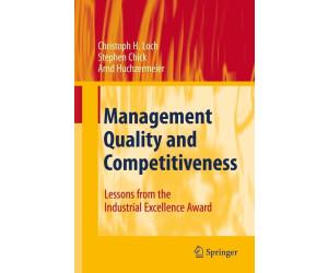 Management Quality and Competitiveness (Loch, Christoph H. Chick, Stephen E. Huchzermeier, Arnd) [Gebundene Ausgabe]