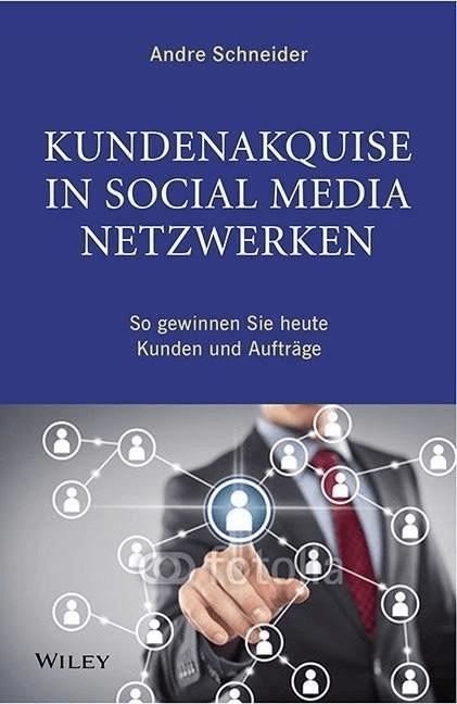 Kundenakquise in Social-Media-Netzwerken (Schne...
