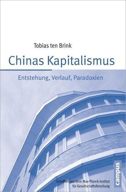 Chinas Kapitalismus (Ten Brink, Tobias)