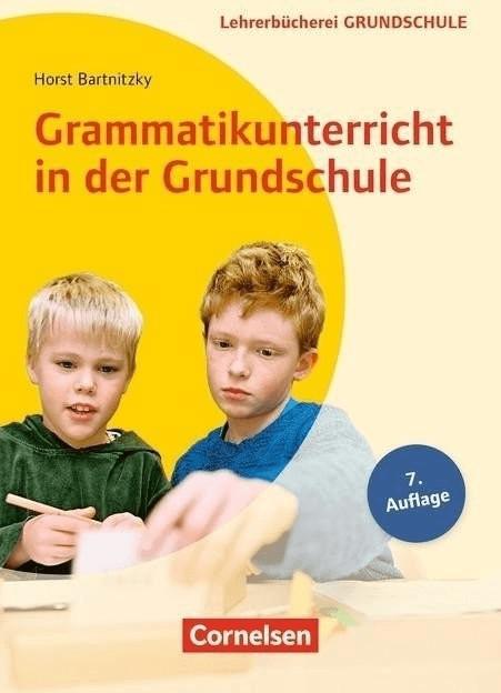 *Grammatikunterricht in der Grundschule 1.-4. Schuljahr (Bartnitzky, Horst)*