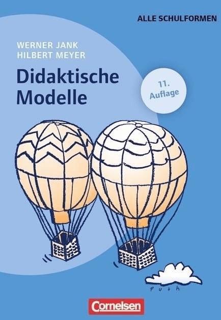 #Didaktische Modelle (Jank, Werner Meyer, Hilbert)#