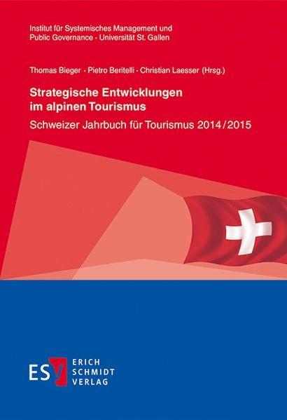Strategische Entwicklungen im alpinen Tourismus
