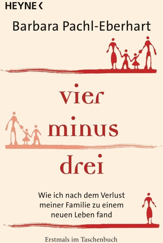 Vier minus drei (Barbara Pachl-Eberhart) [Taschenbuch]