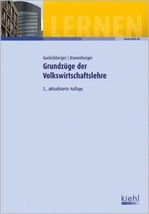 #Grundzüge der Volkswirtschaftslehre (Guckelsberger, Ulli Kronenberger, Stefan)#
