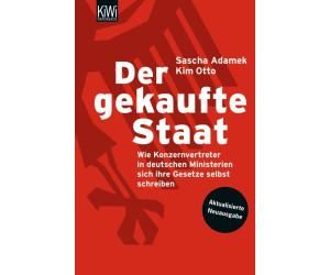 Der gekaufte Staat (Adamek, Sascha Otto, Kim) [Taschenbuch]