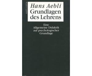 Grundlagen des Lehrens (Aebli, Hans)