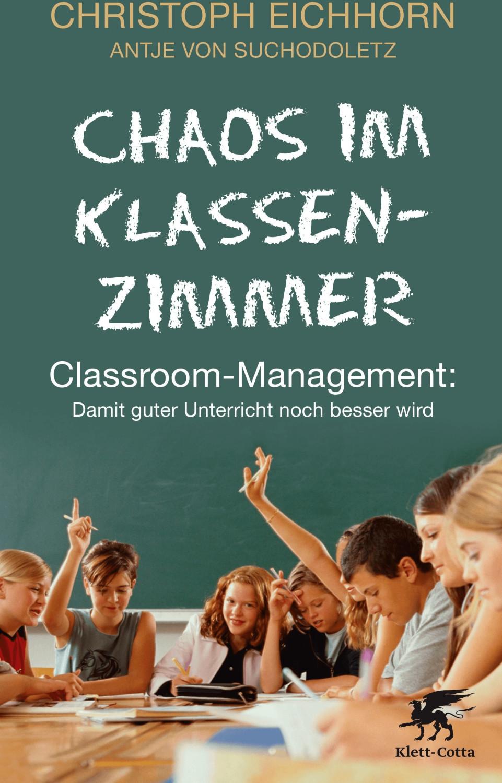 Chaos im Klassenzimmer (Eichhorn, Christoph Suc...