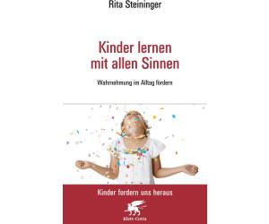 Kinder lernen mit allen Sinnen (Steininger, Rita)