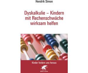 Dyskalkulie - Kindern mit Rechenschwäche wirksam helfen (Simon, Hendrik)