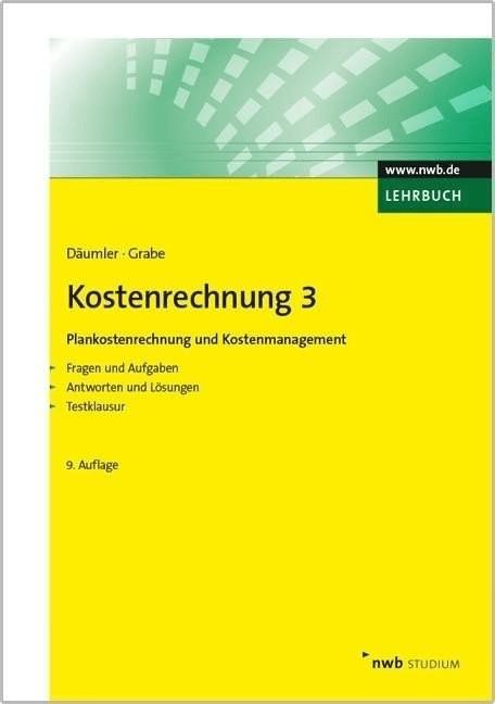 Kostenrechnung 3 - Plankostenrechnung und Kostenmanagement (Grabe, Jürgen)