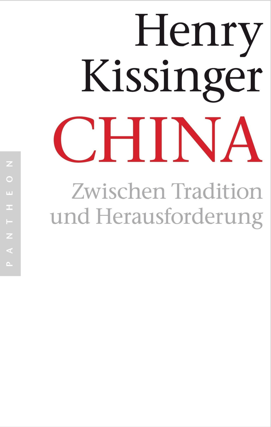 China (Henry A. Kissinger)
