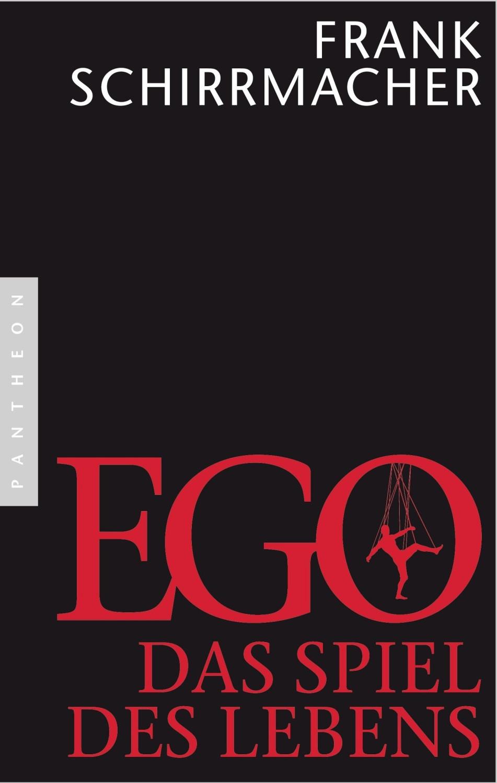 Ego (Frank Schirrmacher)