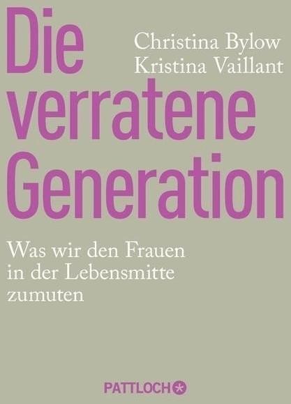 #Die verratene Generation (Bylow, Christina Vaillant, Kristina)#