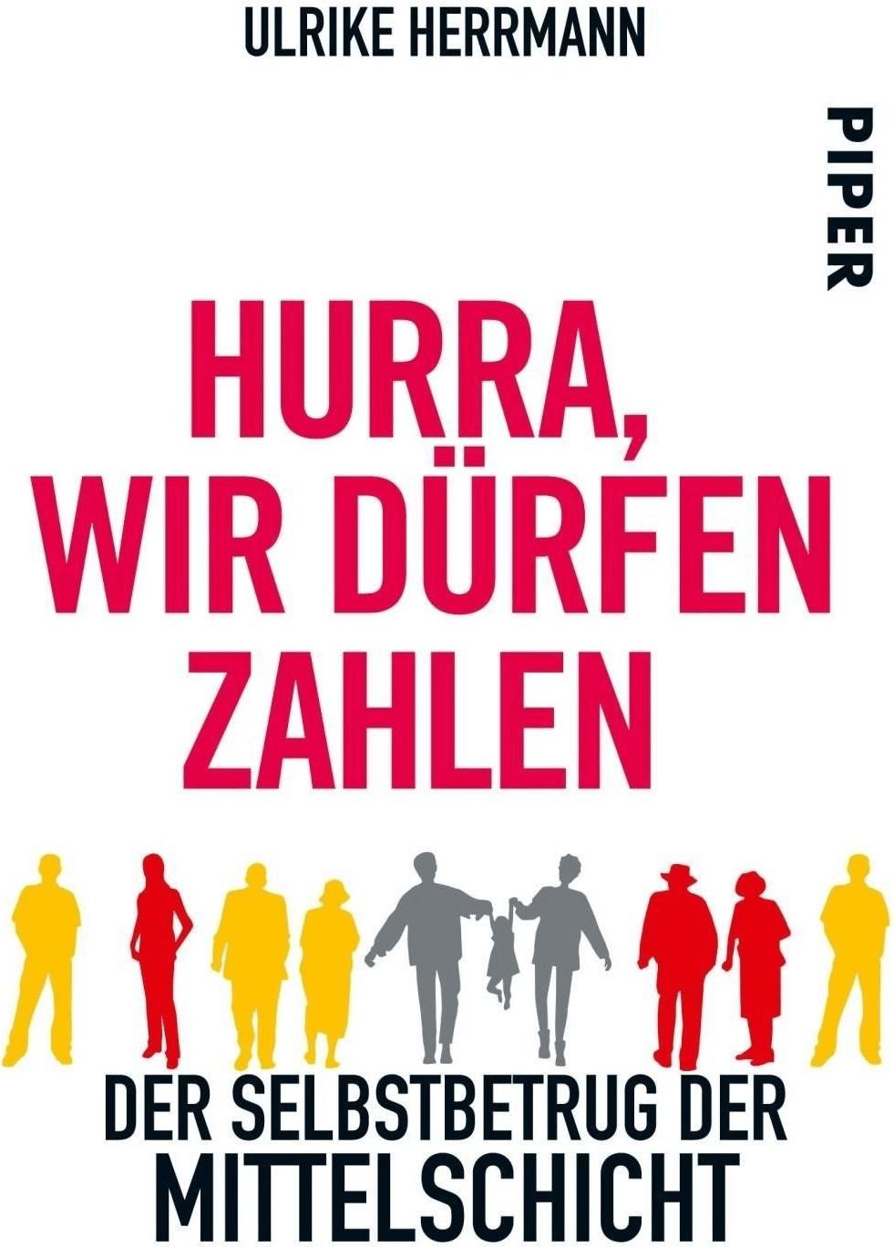 Hurra, wir dürfen zahlen (Herrmann, Ulrike) [Ta...