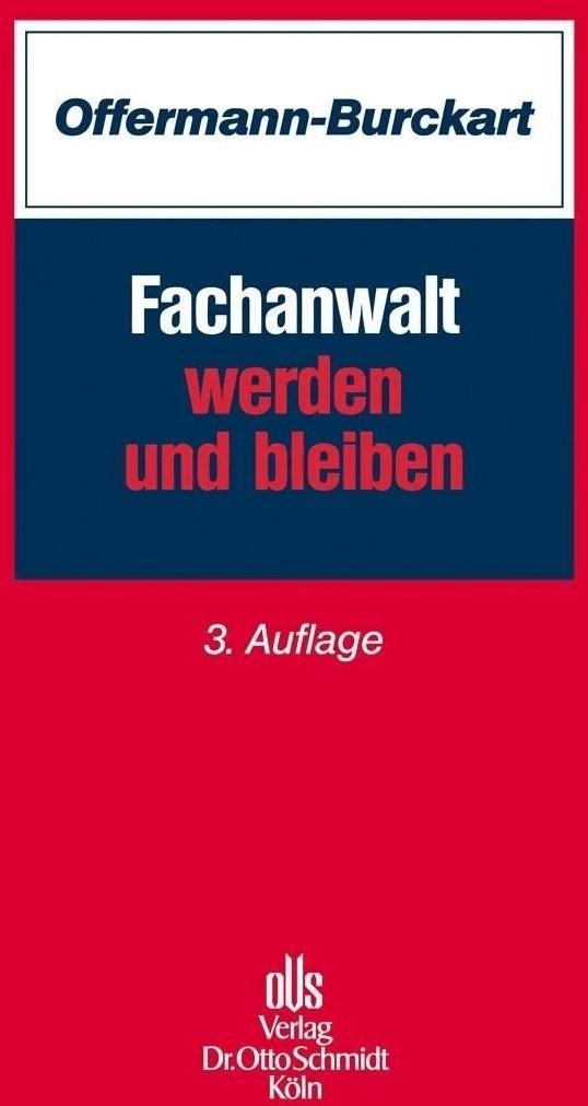 Fachanwalt werden und bleiben (Offermann-Burcka...