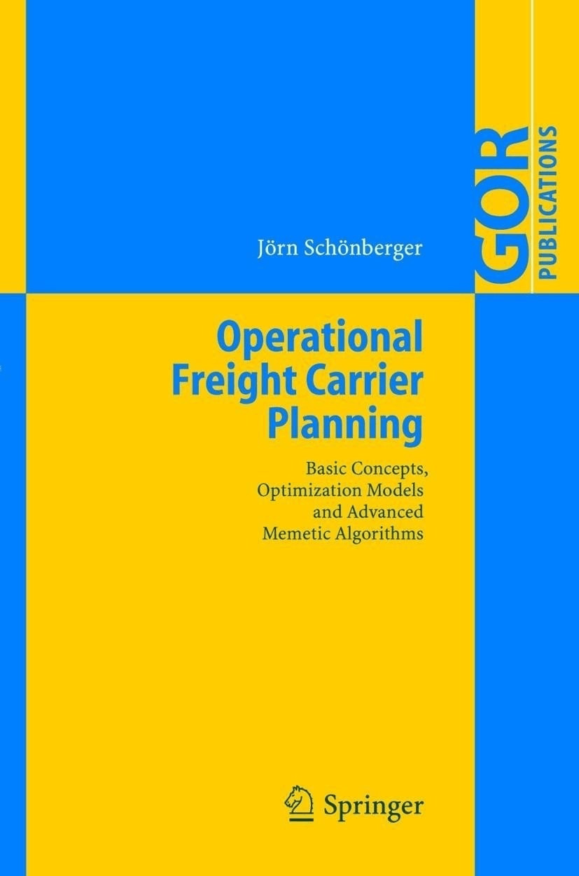 Operational Freight Carrier Planning (Schönberger, Jörn)