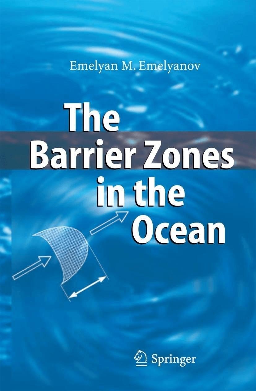The Barrier Zones in the Ocean (Emelyanov, Emelyan M.)