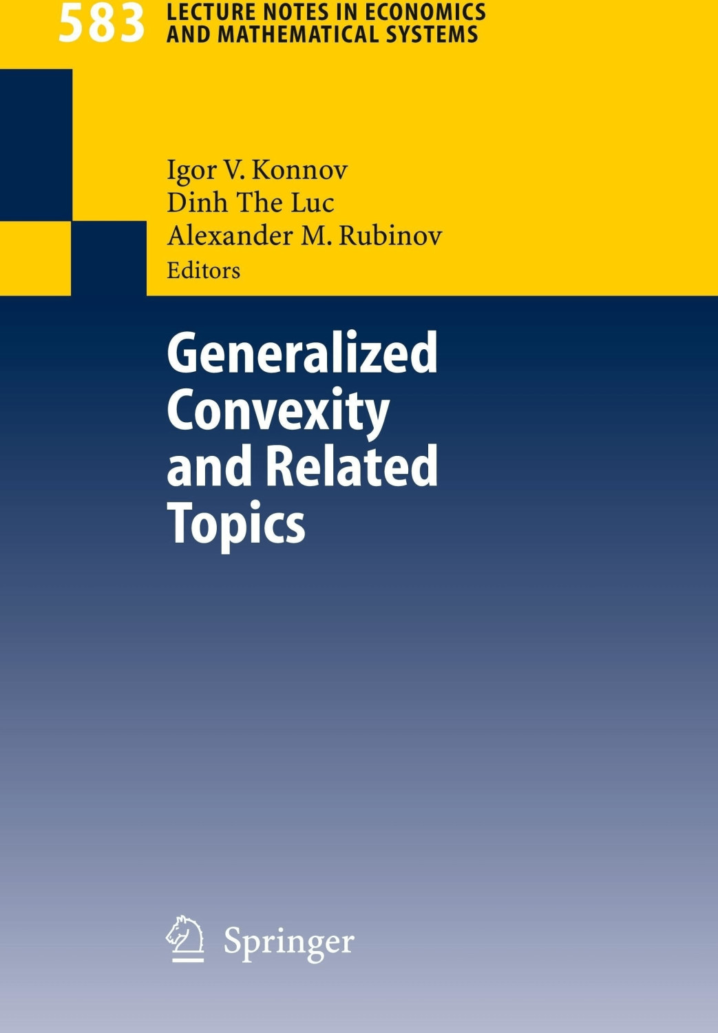 #Generalized Convexity and Related Topics#