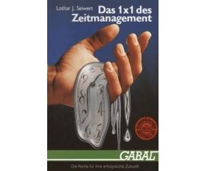 Das 1 × 1 des Zeitmanagement (Seiwert, L. J.)