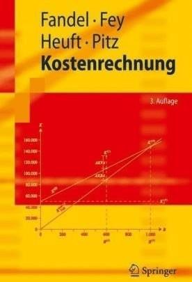 Kostenrechnung (Fandel, Günter Fey, Andrea Heuft, Birgit Pitz, Thomas)