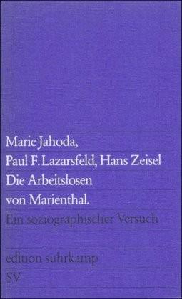 Die Arbeitslosen von Marienthal (Jahoda, Marie ...