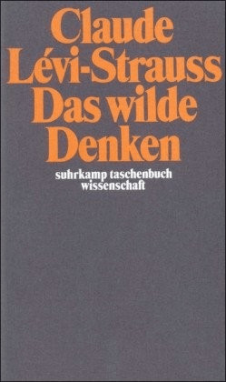 Das wilde Denken (Levi-Strauss, Claude) [Taschenbuch]