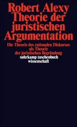 #Theorie der juristischen Argumentation (Alexy, Robert) [Taschenbuch]#