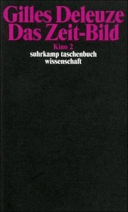 Kino 2. Das Zeit-Bild (Deleuze, Gilles) [Tasche...