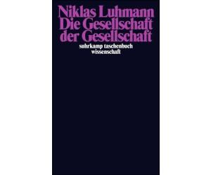 Die Gesellschaft der Gesellschaft (Luhmann, Niklas) [Taschenbuch]