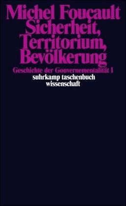 #Geschichte der Gouvernementalität 1: Sicherheit, Territorium, Be (Foucault, Michel) [Taschenbuch]#