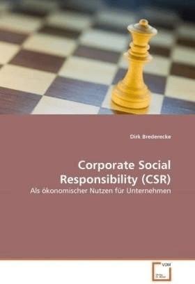 Corporate Social Responsibility (CSR) (Brederecke, Dirk)