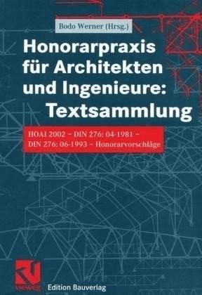 Honorarpraxis für Architekten und Ingenieure
