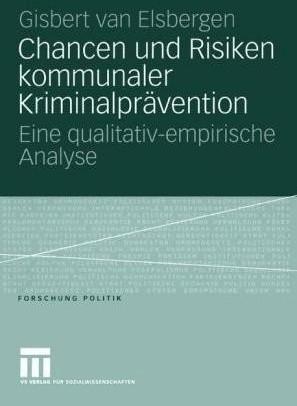 Chancen und Risiken kommunaler Kriminalpräventi...