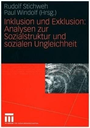 Inklusion und Exklusion: Analysen zur Sozialstr...