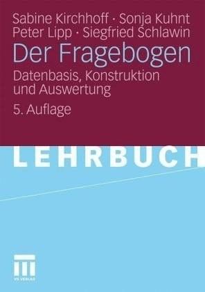 Der Fragebogen (Kirchhoff, Sabine Kuhnt, Sonja Lipp, Peter Schlawin, Siegfried)