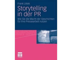 Storytelling in der PR (Littek, Frank)