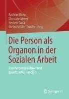Die Person als Organon in der Sozialen Arbeit