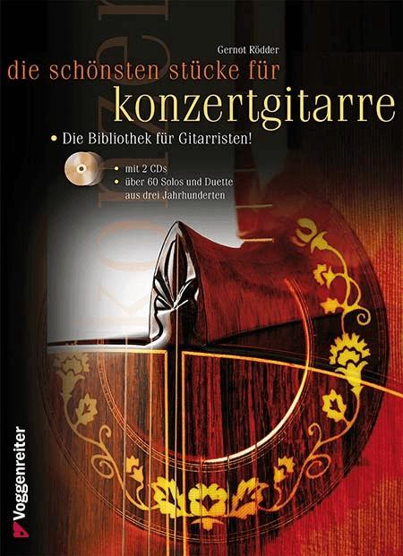 Voggenreiter Die schönsten Stücke für Konzertgitarre von Gernot Rödder